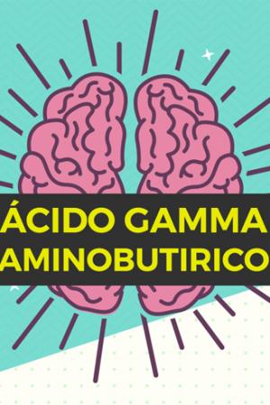 acido gamma aminobutirico